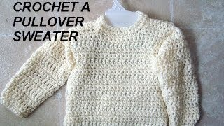 UNISEX PULLOVER SWEATER, how to crochet, clothing, adults, children