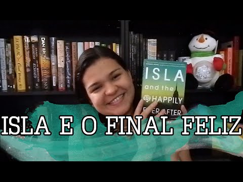 Resenha: Isla e o Final Feliz