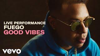 "Fuego   ""Good Vibes"" Live Performance | VEVO"
