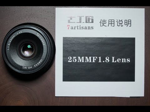 7 artisans 25MM F1.8 E mount Lens review and test