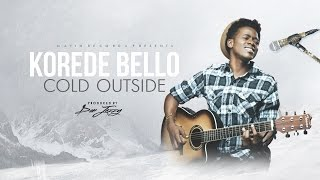 Korede Bello - Cold Outside