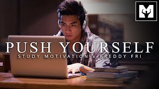PUSH YOURSELF - Best Motivational Video for Success & Studying