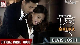Ek Mauka - Elvis Joshi (Official Music Video)