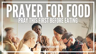 Prayer Before Meals | Grace Prayer For Food Before Eating