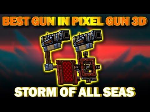 Best Weapon In Pixel Gun 3D : Storm of all seas