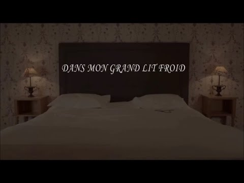 """""""Dans mon grand lit froid"""""""