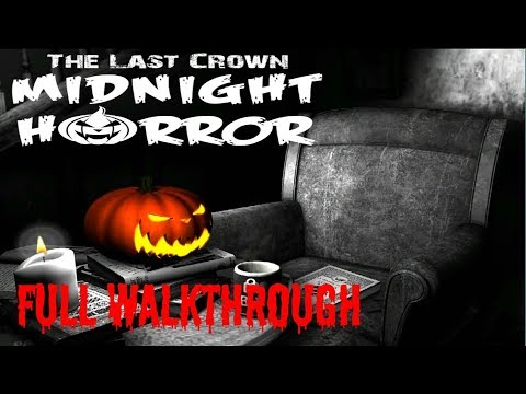 The Last Crown Midnight Horror * FULL GAME WALKTHROUGH GAMEPLAY