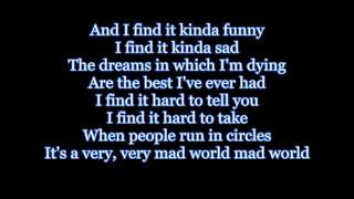 Gary Jules - Mad World Lyrics HD