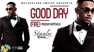 Stanley Enow   Good Day (Official Audio)