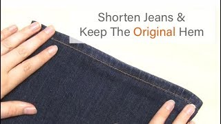 How To Hem Jeans (by Hand) | Keep The Original Hem | Easy Hemming Tutorial | Sewing For Beginners