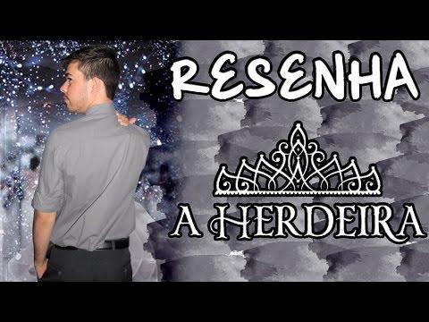 RESENHA - A Herdeira