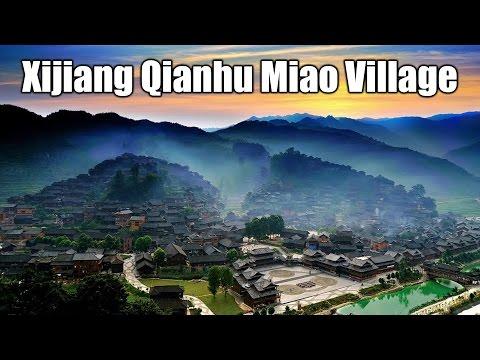 SUAB HMONG NEWS:  XIJIANG QIANHU Miao Village in China - 1000 YIM HMOOB ZOS nyob teb chaws Suav