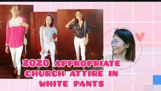 2020 Appropriate Church Attire In White Pants 🙏