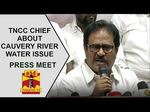 TNCC-Chief-Thirunavukkarasars-press-meet-on-Cauvery-river-water-issue