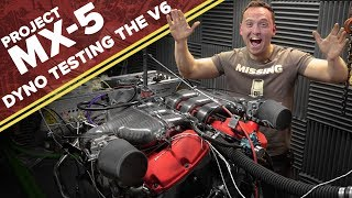 How Much Power Does My MX-5 V6 Engine Make On The Dyno?