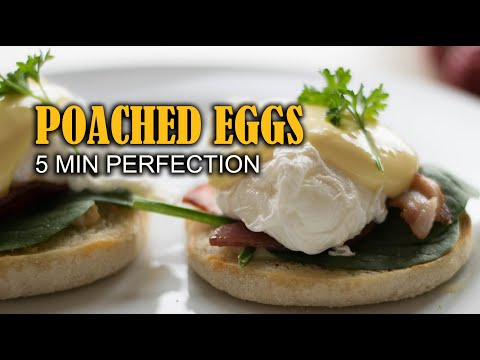 How to Make Perfect Poached Eggs - Uncomplicated Easy Way - 5 min perfection