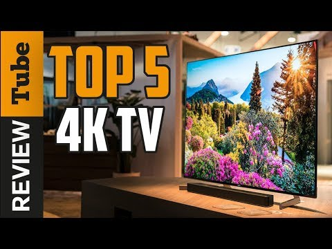 ✅TV: Best 4K TV 2018 (Buying Guide)