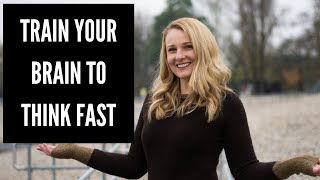 How to Train your Brain to THINK FAST in English