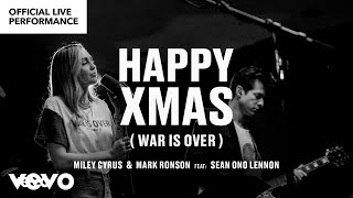 Miley Cyrus  Mark Ronson Happy Xmas War Is Over Feat Sean Ono Lennon