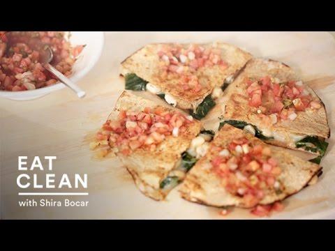 Collard Greens and White Bean Quesadillas – Eat Clean with Shira Bocar