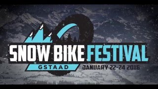 Snow Bike Festival 2016 Teaser