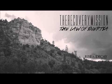 "The Recovery Mission - ""The Law Of Inertia"""