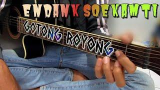ENDANK SOEKAMTI   GOTONG ROYONG (KUNCI GITAR DAN LIRIK)By Tokey Tky
