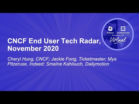 Image thumbnail for talk CNCF End User Tech Radar, November 2020
