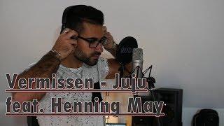 Vermissen   Juju Feat. Henning May Cover | André Silva
