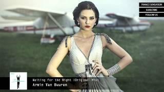 Armin Van Buuren - Waiting for the Night (Original Mix) [HQ] [HD]