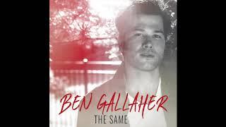 Ben Gallaher The Same