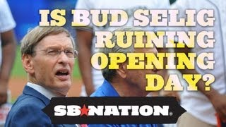 Is Bud Selig Ruining Opening Day? thumbnail