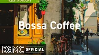 Bossa Coffee: Positive April Bossa Nova - Relaxing Jazz Music for Good Mood