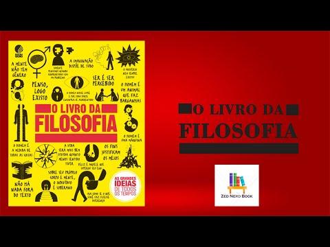O Livro da Filosofia - As Grandes Ideias de Todos os Tempos
