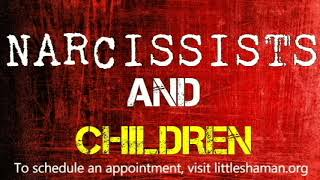 Narcissists And Children