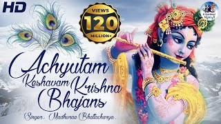 ACHYUTAM KESHAVAM KRISHNA DAMODARAM | VERY BEAUTIFUL SONG – POPULAR KRISHNA BHAJAN ( FULL SONG )