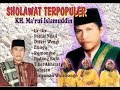 Download Video SHOLAWAT TERPOPULER KH  MA'RUF ISLAMUDDIN
