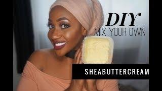 DIY: Mixe deine eigene Sheabuttercreme | Perfekt für empfindliche Babyhaut. Afrohaare und Hautpflege
