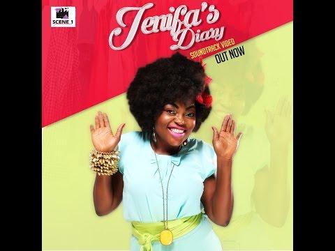 JENIFA'S DIARY - MUSIC VIDEO - TV EDIT