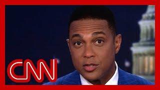 Don Lemon: What Trump said on Fox News is stunning