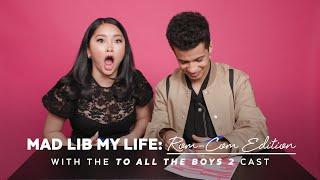 Lana Condor and Jordan Fisher Write a Love Letter Mad Lib | Mad Lib My Life