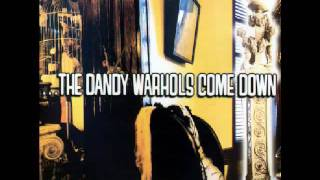 The Dandy Warhols - Hard On For Jesus