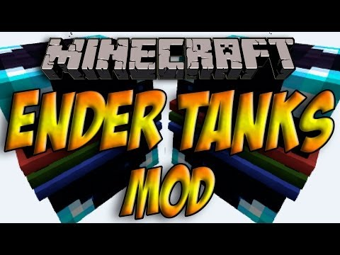 Minecraft 1.7.2 - Como Instalar ENDER TANKS MOD - ESPAÑOL [HD] 1080p