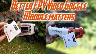 Better FPV Video Signal Goggle Module matters | Rapidfire vs FuriousFPV True-D V3.6