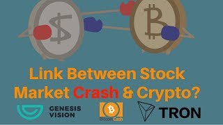 Is There a Link Between The Stock Market Crash & Crypto? + Tron, GVT & BCASH Update