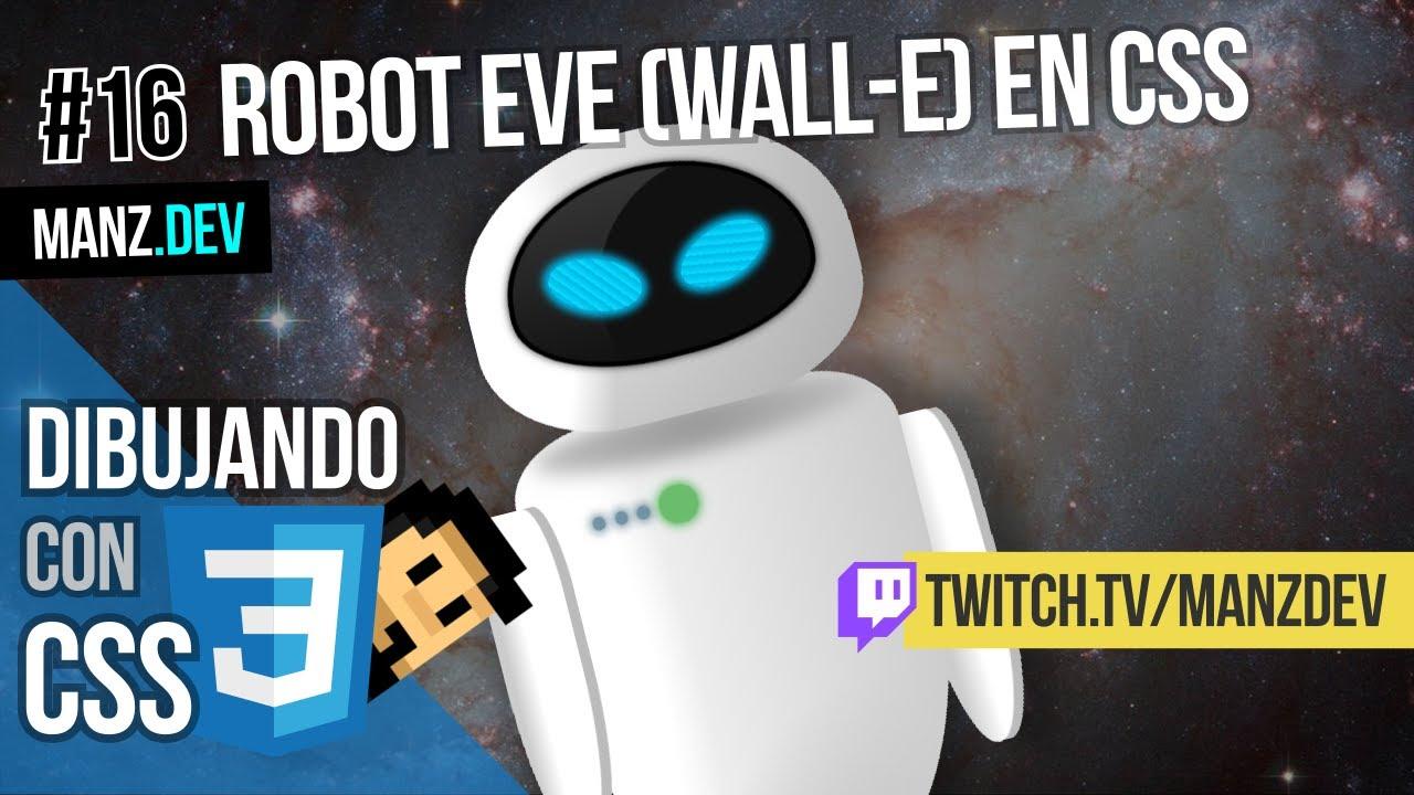 Dibujando Eve (Wall-e) con CSS