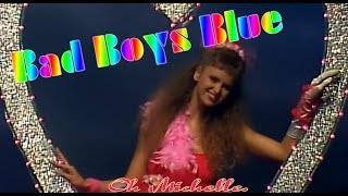 Bad Boys Blue - Michelle+Suzanne (with Text)
