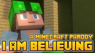 I Am Believing A Minecraft parody of I Gotta Feeling by Black Eyed Peas (Lyrics)