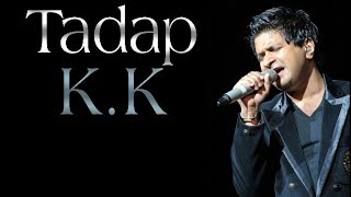 Tadap Full Song ( lyrics ) | K.K - YouTube