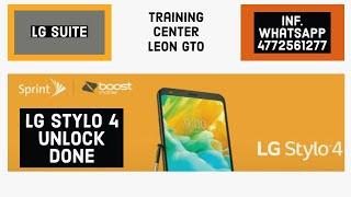 LG stylo 4 sprint & boost unlock Done